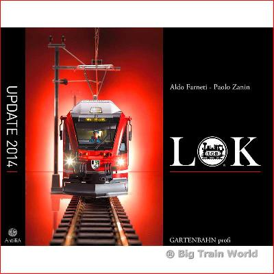 LGB LOK- A photo book of all LGB locs since '68 - Big Train World